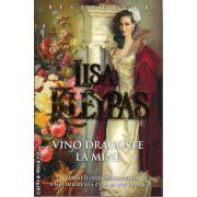 Vino dragoste la mine ( editura : Miron , autor : Lisa Kleypas , ISBN 978-973-1789-84-2 )