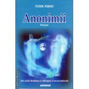 Anonimii ( editura : Sitech , autor : Tudor Paroiu , ISBN 978-606-11-3735-0 )