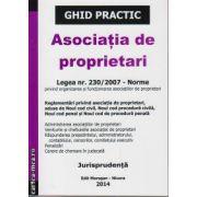 Asociatia de proprietari - ghid practic ( editura: Morosan-Nicoara, ISBN 978-606-626-009-1 )