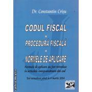 CODUL FISCAL Normele de aplicare Procedura fiscala 2014