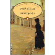 Daisy Miller ( editura: Penguin Books, autor: Henry James, ISBN 978-0-14-062414-4 )
