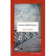 Iubiri de altadata ( editura : Allfa , autor : Munson Aldrich Havens , ISBN 978-973-724-740-7 )