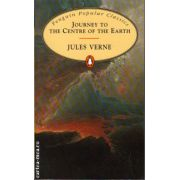 Journey to the centre of the Earth ( editura: Penguin Books, autor: Jules Verne, ISBN 978-0-14-062425-0 )