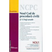 Noul Cod de procedura civila si 12 legi uzuale ( editura : Hamangiu , ISBN 978-606-678-742-0 )