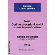 Noul Cod de procedura civila si Legea de punere in aplicare ( editura : Morosan , ISBN 978-606-8033-80-8 )