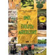 Omul si Evolutia Agriculturii ( editura : Tiparg , autor : Lucian Irinel Ilinca , ISBN 978-973-735-656-7 )