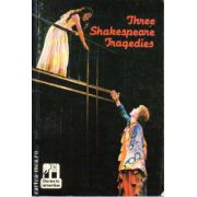 Three Shakespeare tragedies ( editura: Macmilan, autor: WillIam Shakespeare, ISBN 0-333-09678-9 )