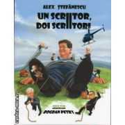 Un scriitor , doi scriitori ( editura : Allfa , autor : Alex Stefanescu , ISBN 978-973-724-860-2 )