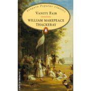 Vanity Fair ( editura : Penguin Books , autor : William Makepeace Thackeray , ISBN 9780140624236 )