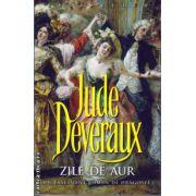 Zile de aur ( editura : Miron , autor : Jude Deveraux , ISBN 978-973-1789-86-6 )