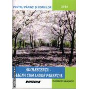 Adolescenta - Magna cum laude parental ( editura : Sitech , autor : Luminita Boyte , ISBN 978-606-11-4040-4 )