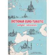 Dictionar euro - turistic poliglot retroversiv  ( Editura : Alcor , Autor : Corina Firuta , Adrian Popa ISBN 973-9010-21-0 )