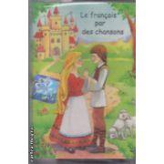 Le Francais par des chansons caseta audio ( Editura : Corifeu )