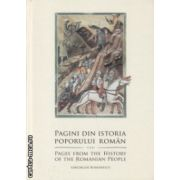 Pagini din istoria poporului roman / Pager from the History of the Romanian People ( Editura : Alcor , Autor : col . ( r ) Gheorghe Romanescu ISBN 978-973-8160-37-8 )