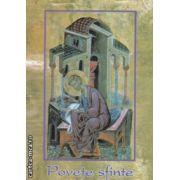 Povete sfinte ( Editura : Alcor , ISBN 973-8160-00-6 )