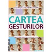 Cartea gesturilor ( editura : All , autor : Joseph Messinger , ISBN 978-606-587-222-6 )