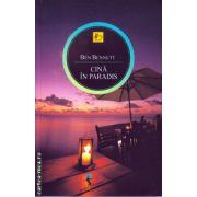 Cina in Paradis ( editura: Allfa, autor: Ben Bennett, ISBN 978-973-724-707-0 )