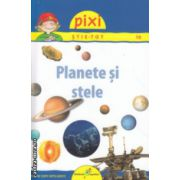 Pixi stie - tot Planete si stele ( Editura: Galaxia Copiilor, ISBN 978-606-8434-84-1 )