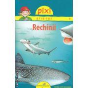 Pixi stie - tot Rechinii ( Editura: Galaxia Copiilor, ISBN 978-606-8434-85-8 )
