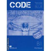 CODE BLUE Workbook B1 ( Editura: Macmillan, Autor: Rosemary Aravanis, Stuart Cochrane ISBN 978-960-447-339-7 )