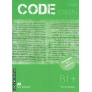 CODE GREEN Workbook B1 + with Audio CD ( Editura: Macmillan, Autor: Erika Stiles ISBN 978-960-447-340-3 )