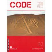 CODE RED Student ' s Book ( Editura: Macmillan, Autor: Michele Crawford, Rob Nicholas, Stuart Cochrane ISBN 978-960-447-313-7 )