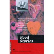 Food Stories ( Editura: MacMillan, ISBN 978-0-230-46391-2 )