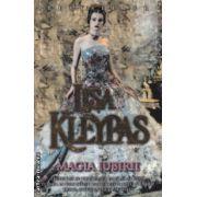 Magia Iubirii ( Editura : Miron , Autor : Lisa Kleypas , ISBN 978-973-1789-7 )