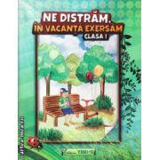 Ne distram, in vacanta exersam clasa I ( editura: Trend, autor: Antoniu-Marisoiu Violeta, ISBN 978-606-8370-85-9 )