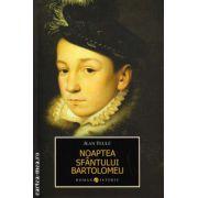 Noaptea Sfantului Bartolomeu ( editura : Allfa , autor : Jean Teule , ISBN 978-973-724-416-1 )