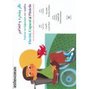Fluviul Copacul si Pasarile  poveste bilingva araba - romana , cu transcriere fonetica ( Editura : Novacrin , Autor : Layali Badr , Hesham Rahma , Teodora Kabbara )