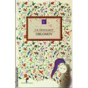 Oblomov ( editura: Allfa, autor: I. A. Goncearov, ISBN 978-973-724-670-7 )