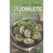 24 de retete omlete delicioase si usor de preparat ( Editura : Sian Books , Autor : Laura Adamache ISBN 978-606-93485-6-7 )