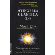 Atingerea cuantica 2. 0 Noul om Descoperire si devenire ( Editura: Adevar Divin, Autor: Richard Gordon, Chris Duffield ISBN 978-606-8420-50-9 )