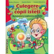 Culegere pentru copii isteti matematica si explorarea mediului clasa I ( Editura : Carminis , Autor : Rodica Dinescu , Daniela Stoica , Carmen Minulescu ISBN 978-973-123-219-5 )