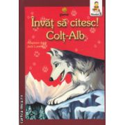 Invat sa citesc, Colt-Alb Nivelul 3 ( Editura: Gama, Autor: Jack London ISBN 978-973-149-444-9 )