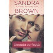 Dovada Perfecta Trilogia Sudului ( Editura: Litera, Autor: Sandra Brown ISBN 978-606-686-780-1 )