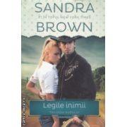 Legile Inimii Trilogia Sudului ( Editura: Litera, Autor: Sandra Brown ISBN 978-606-686-718-4 )