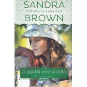 O ispita irezistibila Trilogia Sudului ( Editura: Litera, Autor: Sandra Brown ISBN 978-606-686-710-8 )