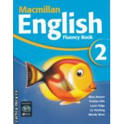 Macmillan English Fluency Book 2 ( Editura: Macmillan, Autor: Mary Bowen, Printha Ellis, Louis Fidge, Liz Hocking, Wendy Wren ISBN 978-1-4050-0366-7 )