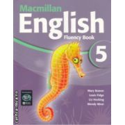 Macmillan English Fluency Book 5 ( Editura: Macmillan, Autor: Mary Bowen, Louis Fidge, Liz Hocking, Wendy Wren ISBN 978-1-4050-8132-0 )