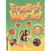 English World 3 dictionary ( Editura: Macmillan ISBN 9780230032163 )
