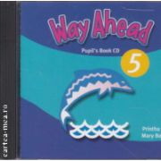 Way Ahead 5 Pupil's Book CD ( Editura: Macmillan, Autor: Printha Ellis, Mary Bowen ISBN 978-0-230-03999-5 )