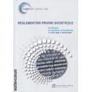 Reglementari privind societatile ( Editura : Monitorul Oficial , ISBN 978-973-567-879-1 )