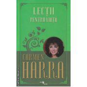 Lectii pentru viata ( Editura : One Book , Autor : Carmen Harra ISBN 978-606-93577-4-3 )