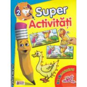 Super activitati numarul 2 Distractie cu autocolante ( Editura : Prichindel ISBN 978-606-93009-2-3 )