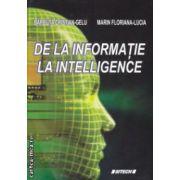 De la informatie la Intelligence ( Editura: Sitech, Autor: Barbuta Cristian-Gelu, Marin Floriana-Lucia ISBN 978-606-11-3445-8 )