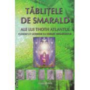 Tablitele de Smarald ale lui Toth Atlantul ( Editura: Atma Mundi ISBN 978-606-93786-0-1 )