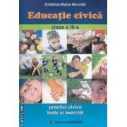 Educatie civica clasa a III  a ( Editura : Carminis , Autor : Cristina-Diana Neculai ISBN 978-973-123-028-3 )