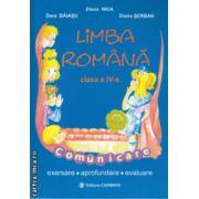 Limba Romana comunicare clasa a IV a ( Editura : Carminis , Autor : Elena Nica , Dora Baiasu , Diana Serban ISBN 978-973-7826-91-6 )